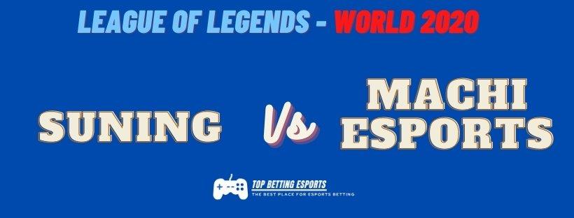 eSports Betting tips Suning vs eSports Machi LOL worlds
