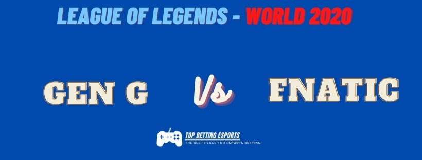 eSports Betting tips Gen G vs Fnatic LOL worlds