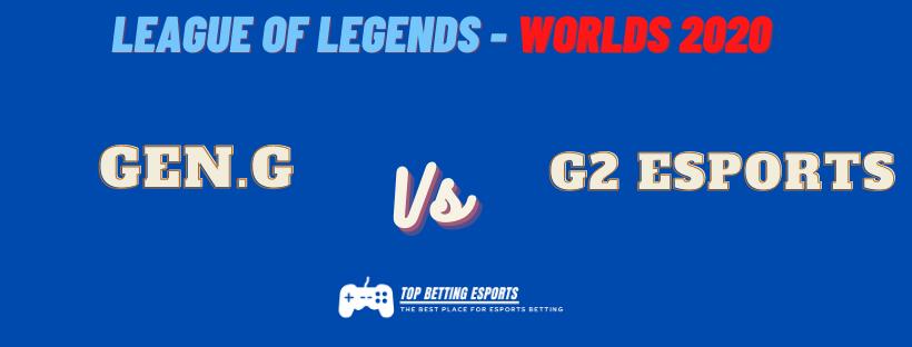 Esports Betting tips Gen.G vs G2 Esports prediction