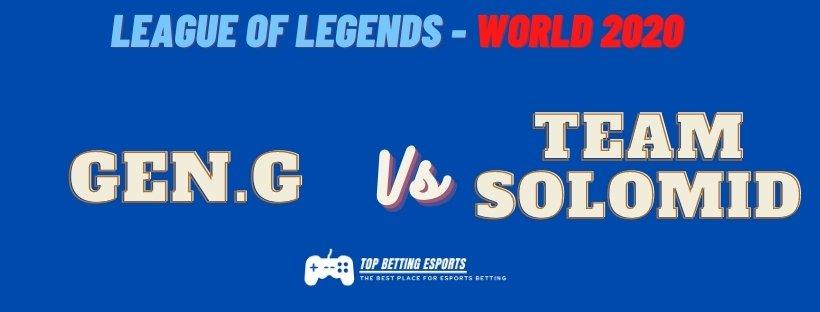 eSports Betting Tips Gen G vs Team SoloMid LOL World