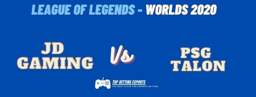 eSports Betting Tips JD Gaming vs PSG Talon Lol Worlds 2020