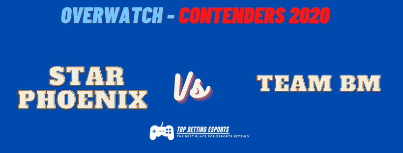 eSports Betting Tips Overwatch Contenders Star Phoenix vs Team BM