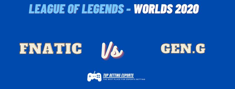 Esports Betting tips Fnatic vs Gen.G