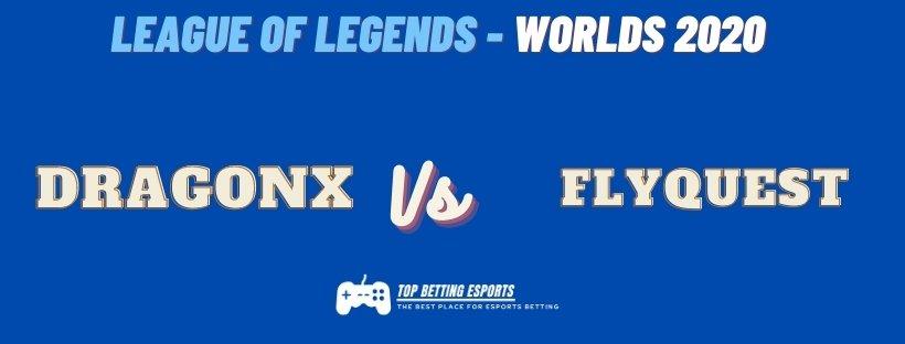 eSports Betting Tips DragonX vs FlyQuest