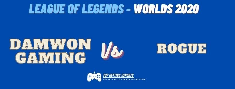 eSports Betting tips DAMWON Gaming vs Rogue LOL Worlds 2020
