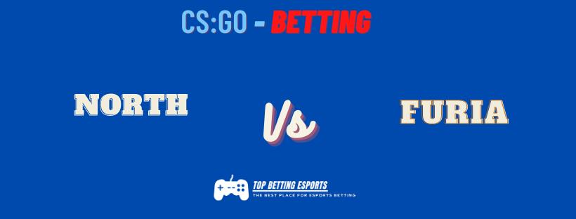 eSports Betting tips FURIA Esports vs North Prediction