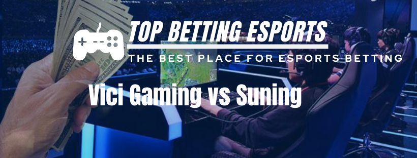 League of Legends Betting tips Vici Gaming vs Suning