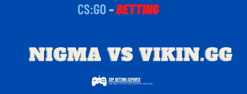 Dota 2 Betting tips Nigma vs Vikin.gg