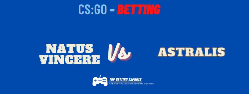 CS:GO Betting tips Natus Vincere vs Astralis