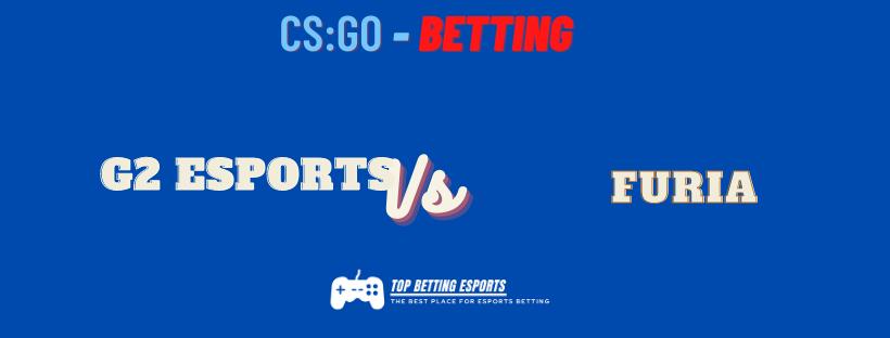CS:GO Betting tips G2 Esports vs FURIA
