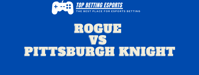 Rocket League Betting tips Rogue vs Pittsburgh Knight