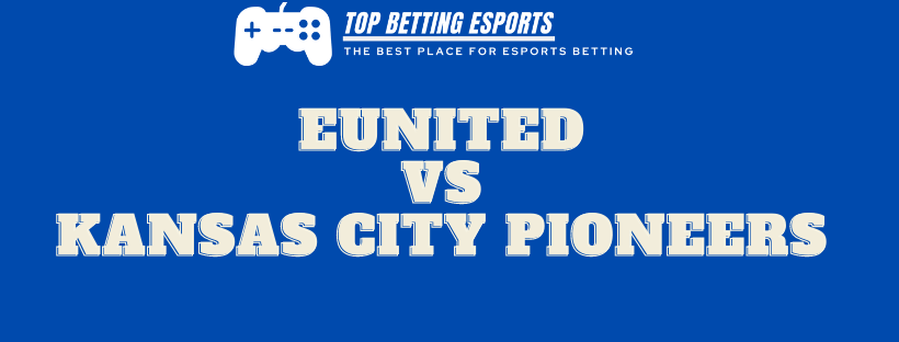 Rocket League Betting tips eUnited vs Kansas City Pioneers