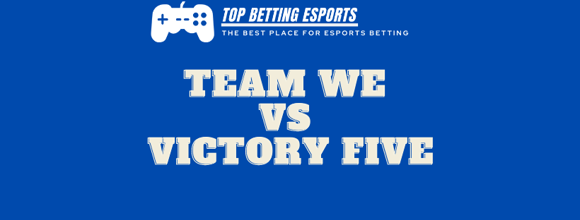 League of Legends Prediction Team WE vs Victory Five
