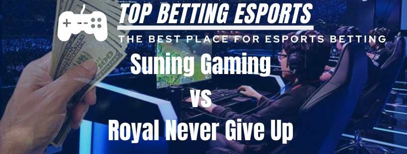League of Legends Prediction Suning Gaming vs Royal Never Give Up