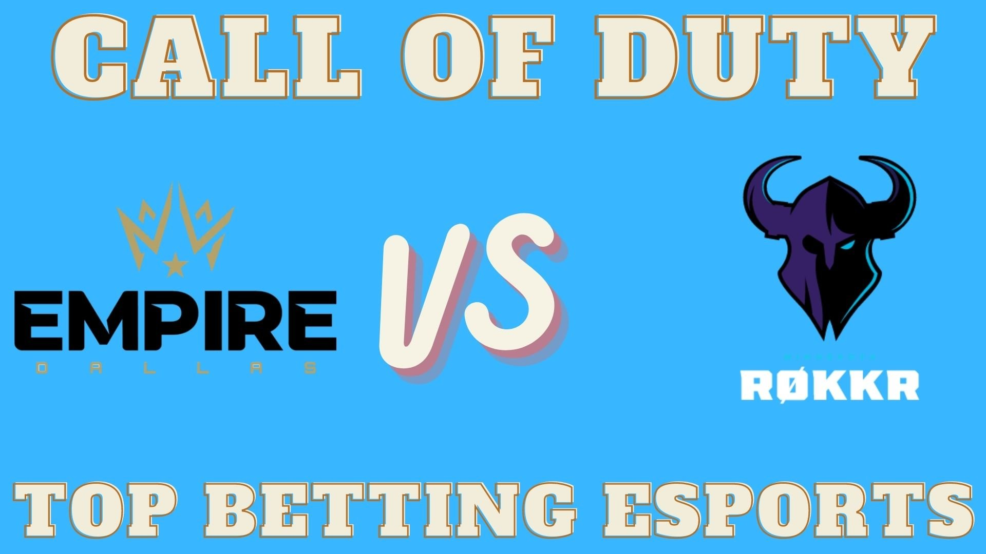COD Betting Minnesota RØKKR vs Dallas Empire Betting prediction