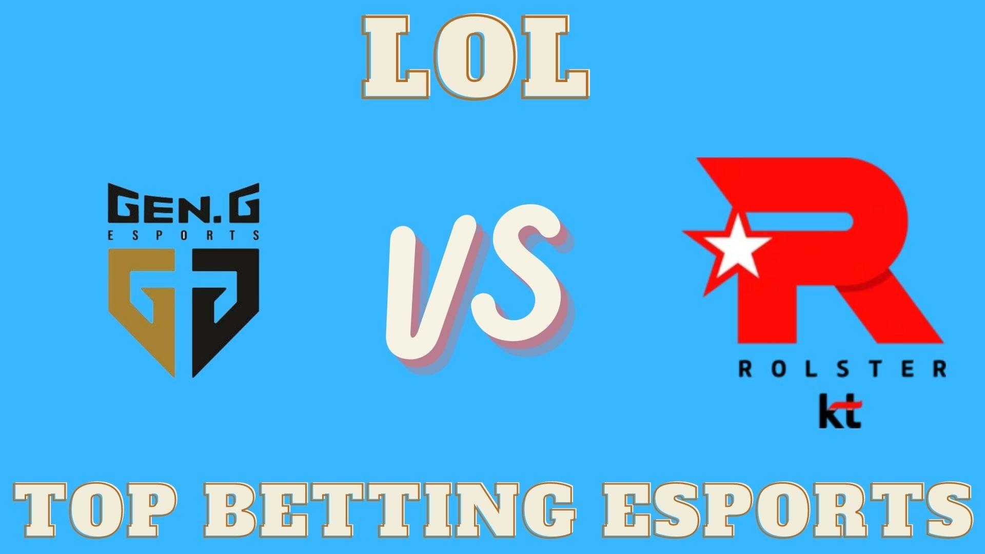 KT Rolster vs Gen.G betting prediction