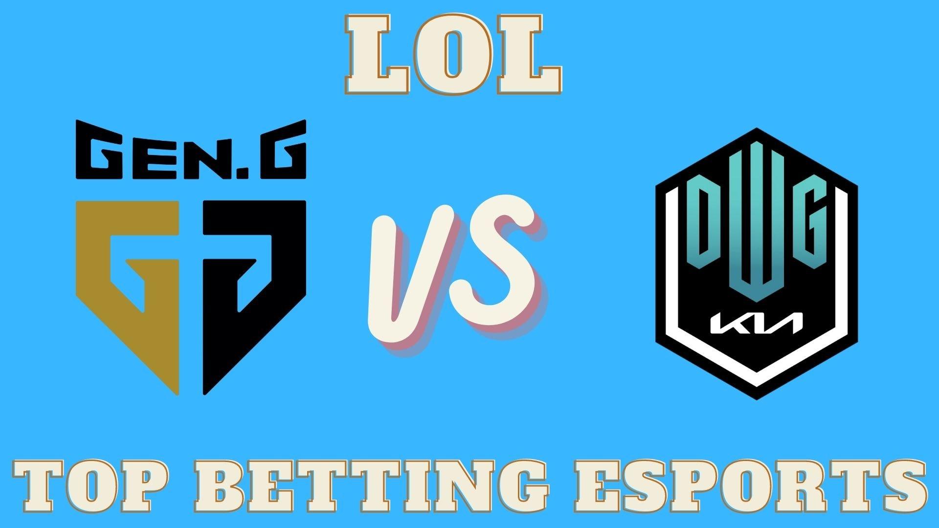 DWG KIA vs Gen.G betting Prediction