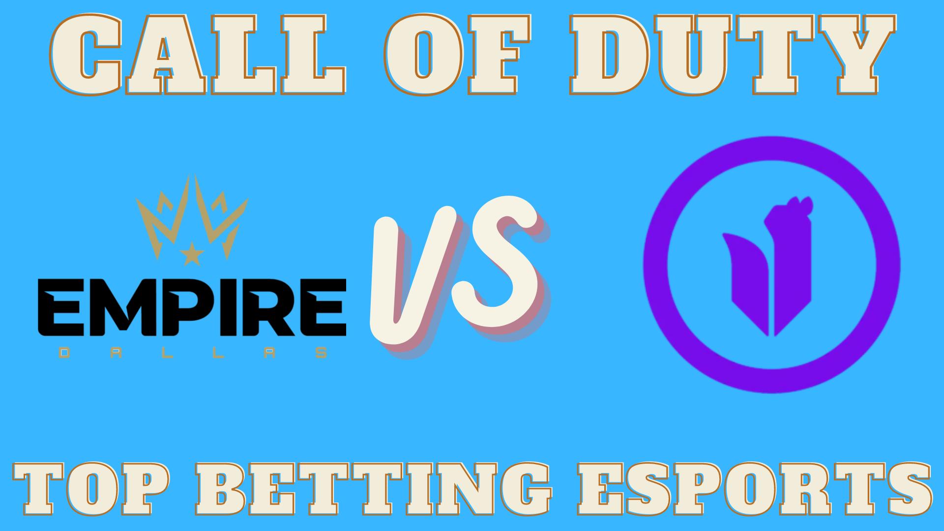 Call of Duty Dallas Empire vs Toronto Ultra Betting prediction