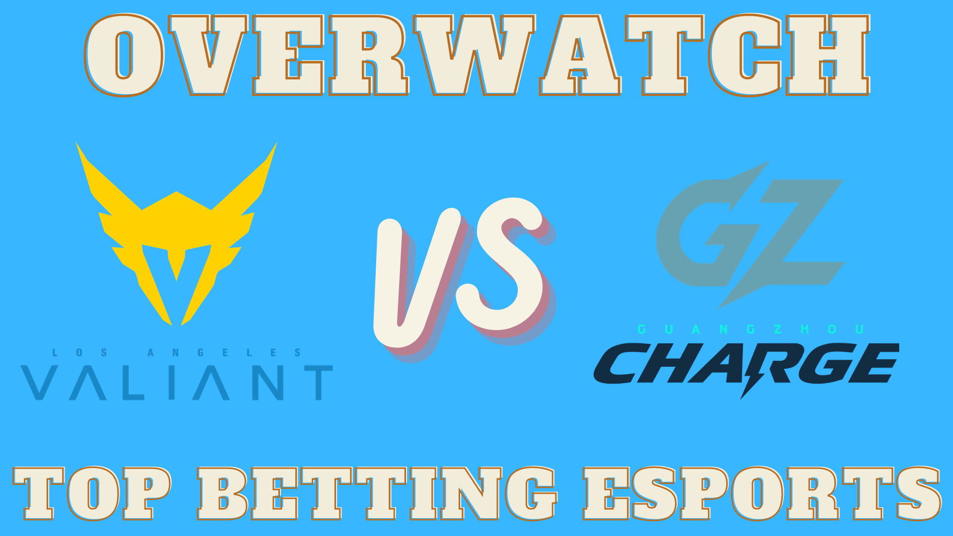 Overwatch League Betting tips Los Angeles Valiant vs Guangzhou Charge