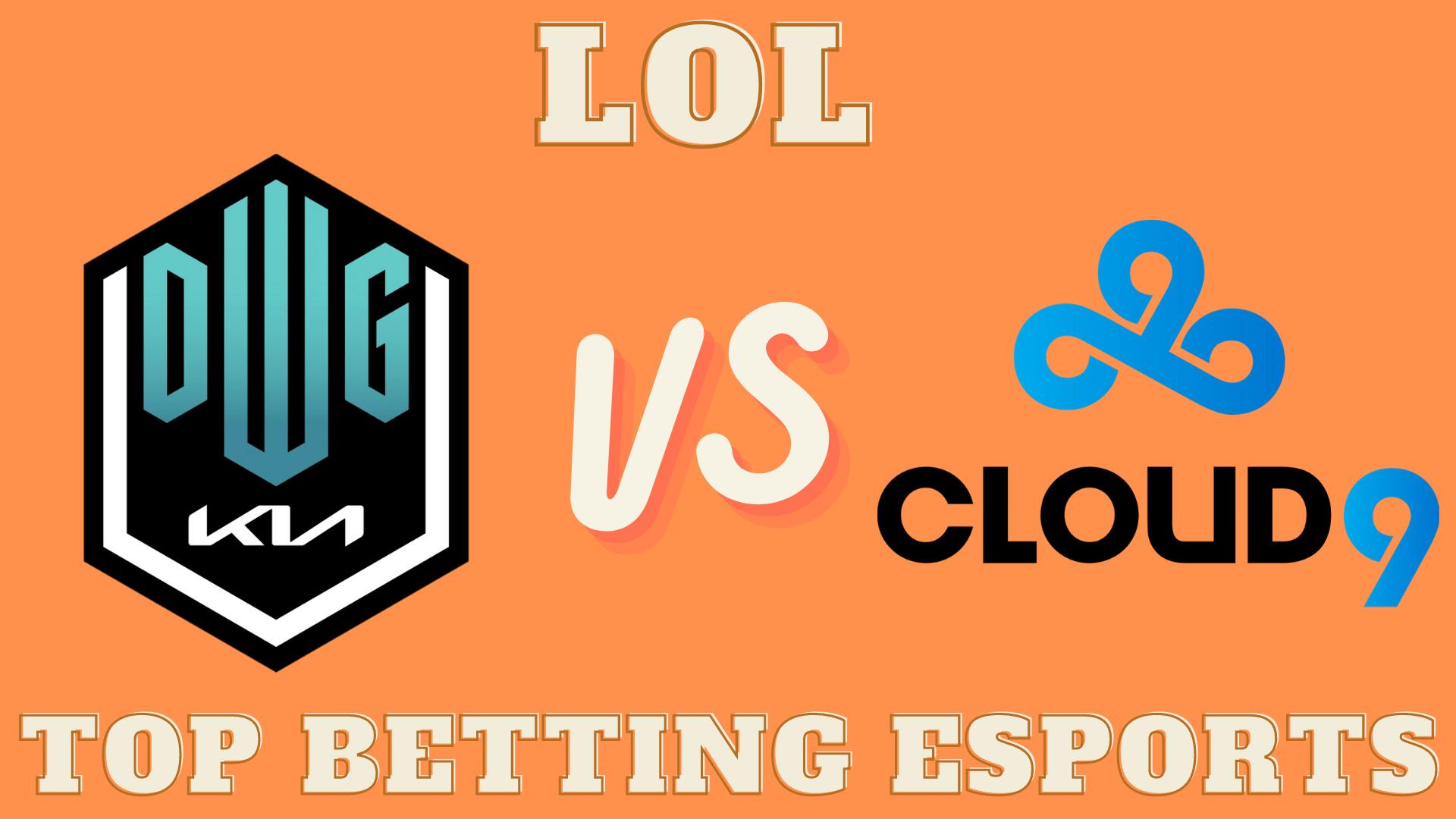 MSI 2021 DWG KIA vs Cloud9 Betting prediction 05.15.2021