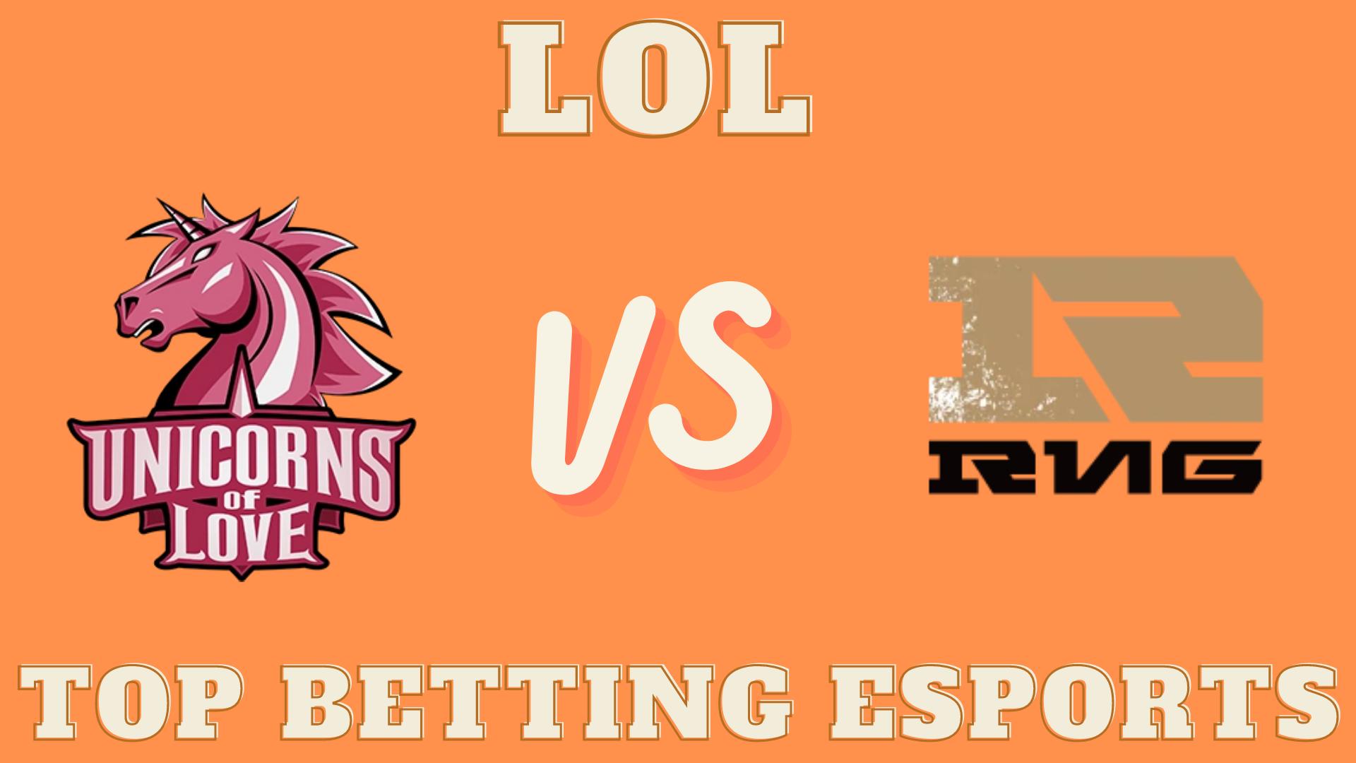 MSI LOL Royal Never Give Up vs Unicorns of Love Betting prediction 05.08.2021