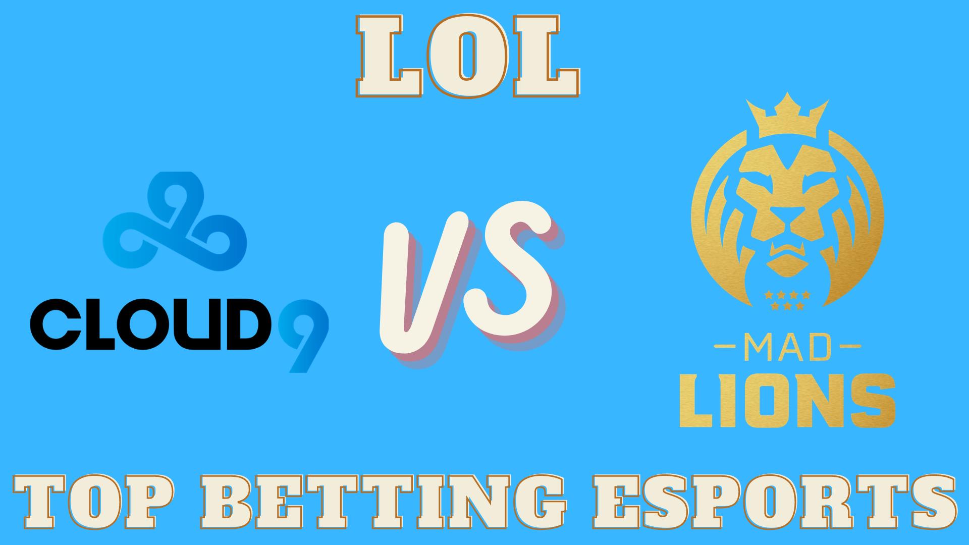 MSI 2021 Cloud9 vs MAD Lions betting prediction 05.14.2021