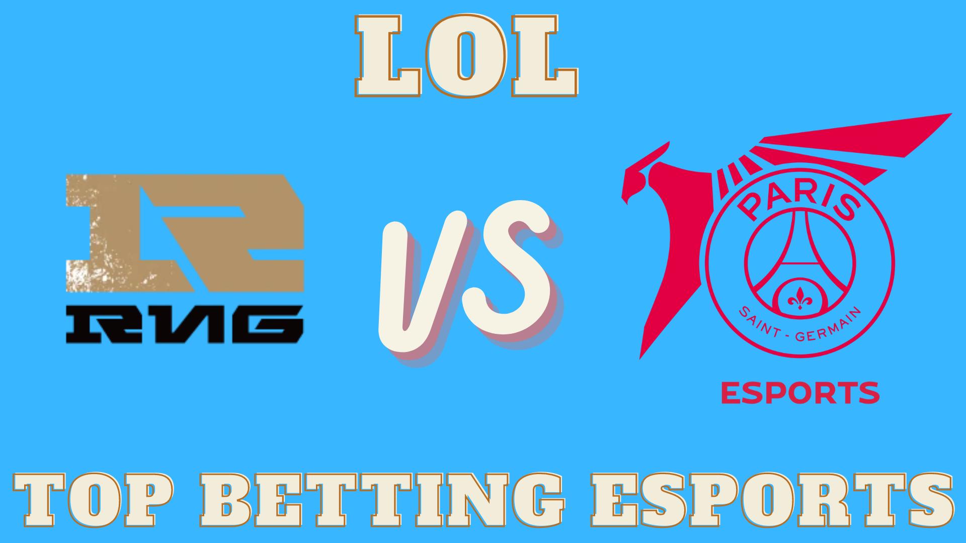 LOL Betting PSG Talon vs Royal Never Give Up