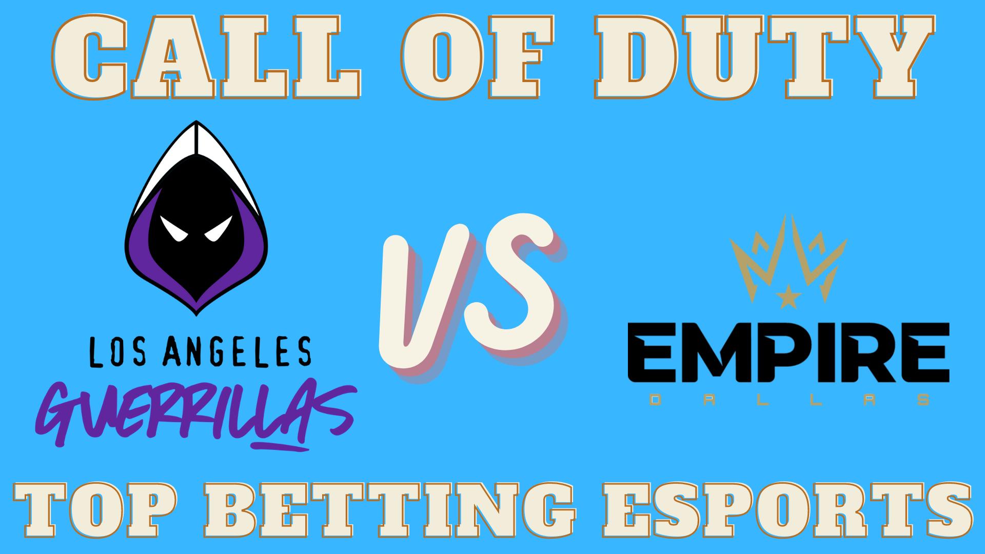 COD Los Angeles Guerrillas vs Dallas Empire Betting prediction