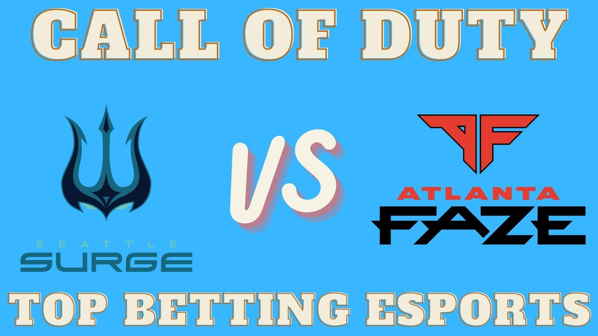 COD Seattle Surge vs Atlanta FaZe Betting Prediction