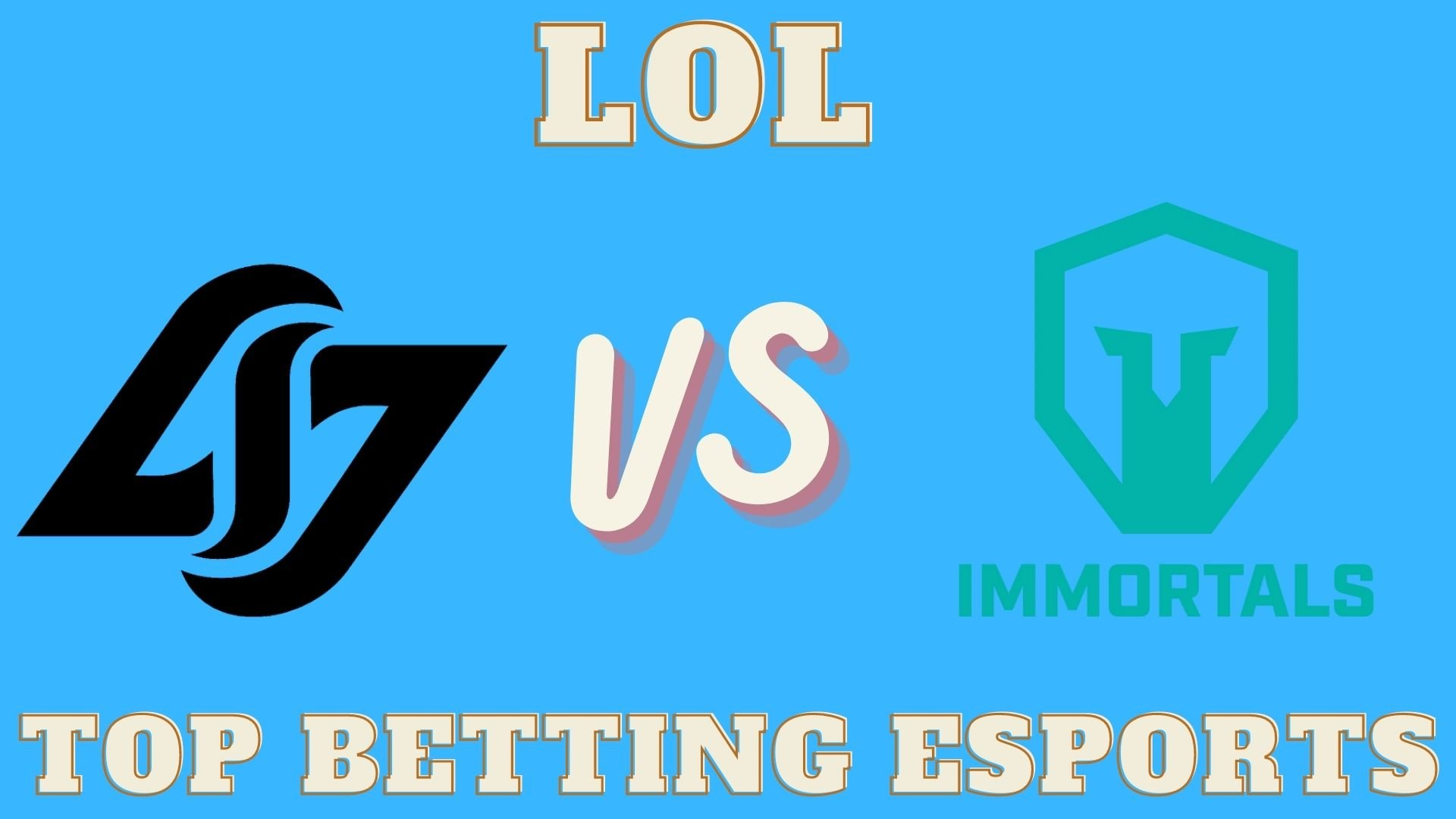 League of Legends Betting tips Counter Logic Gaming vs Immortals
