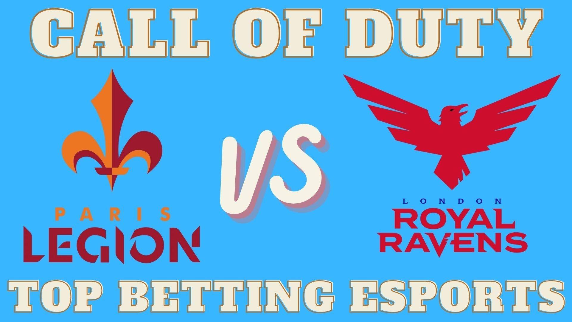 Call of Duty London Royal Ravens vs Paris Legion prediction