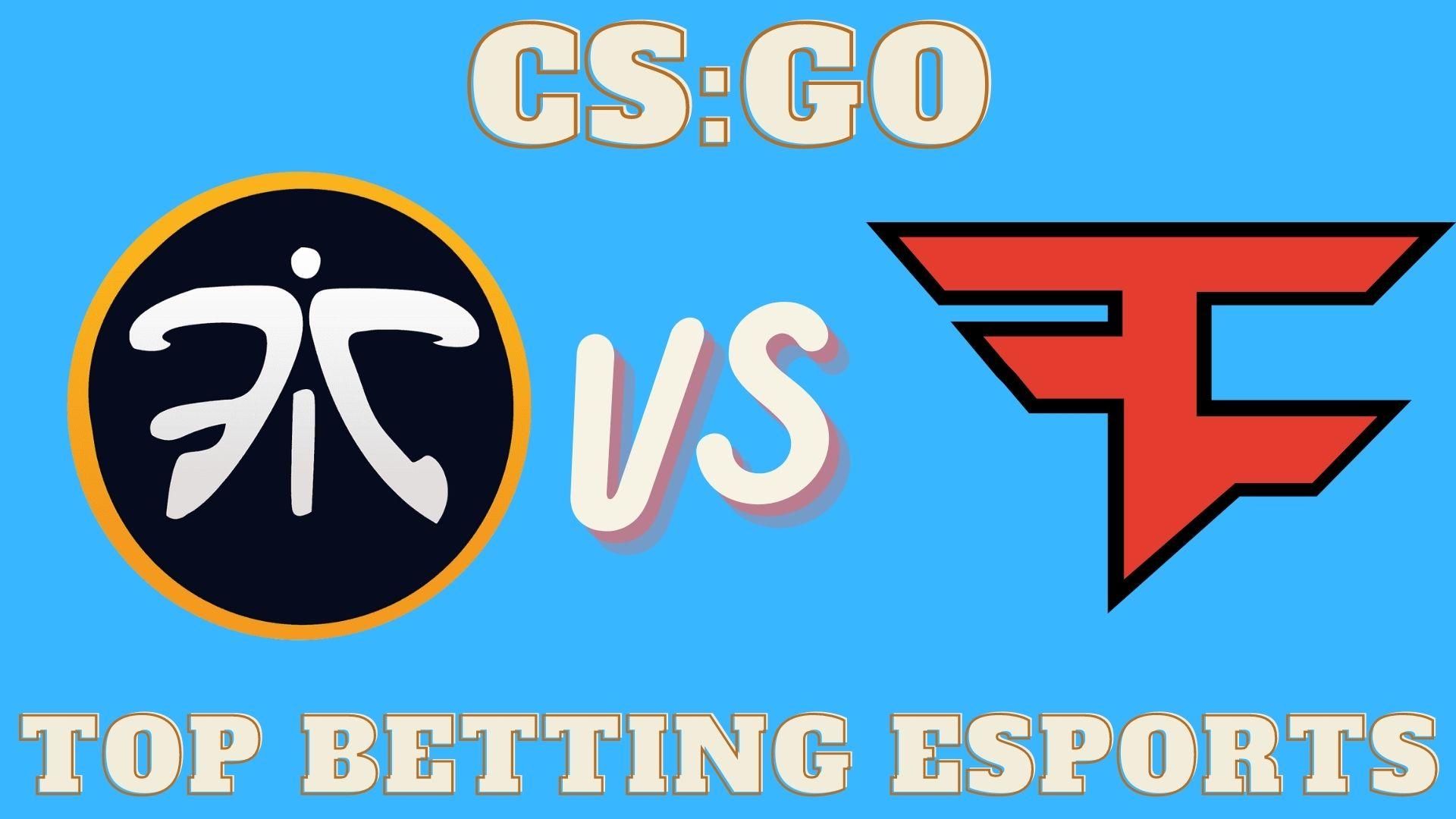 CS:GO FaZe Clan vs Fnatic betting prediction