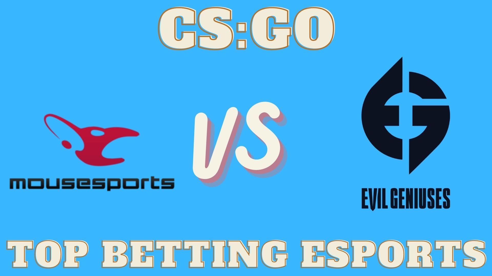 CS:GO Evil Geniuses vs mousesports