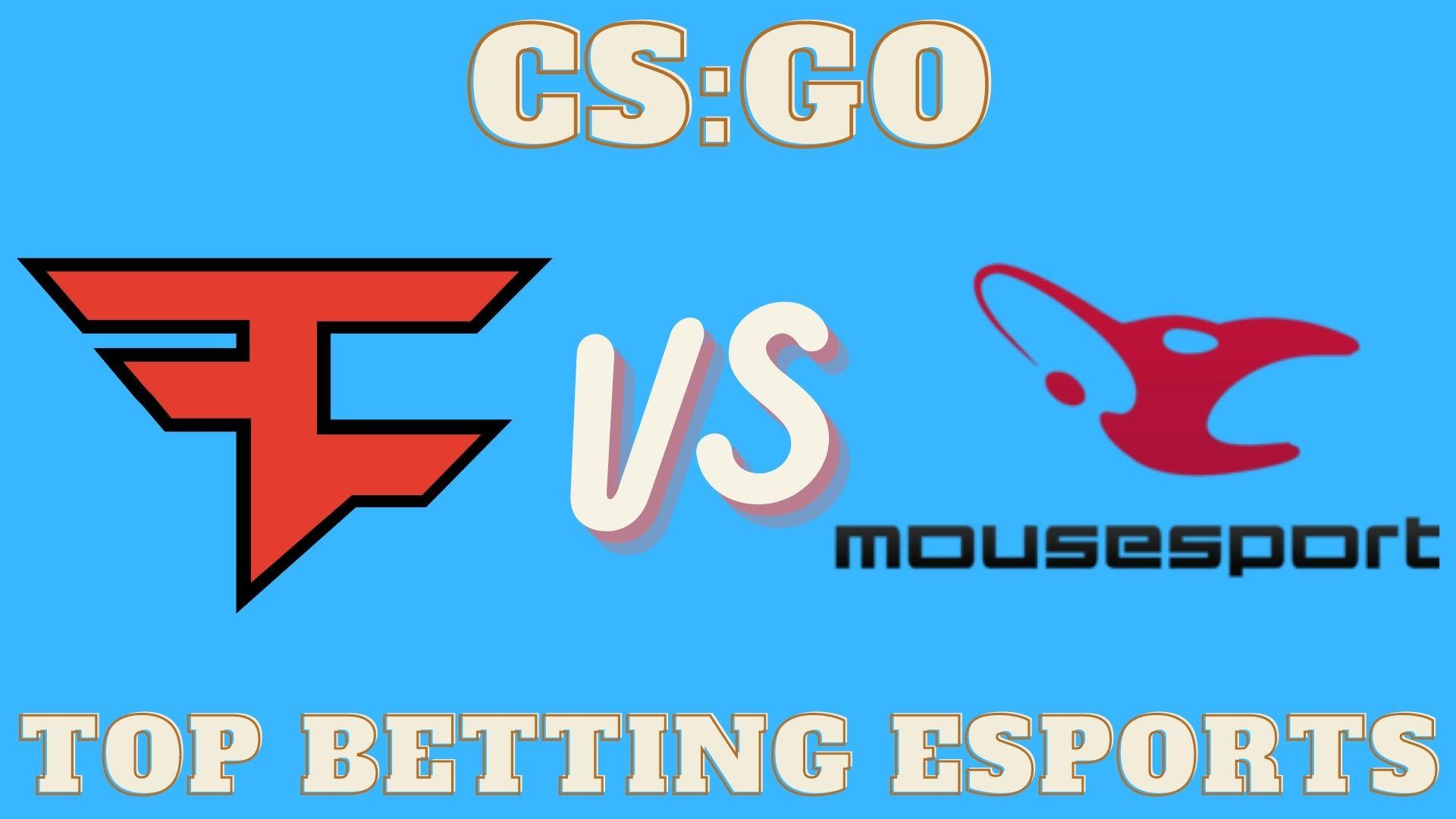 CS:GO FaZe Clan vs Mousesports