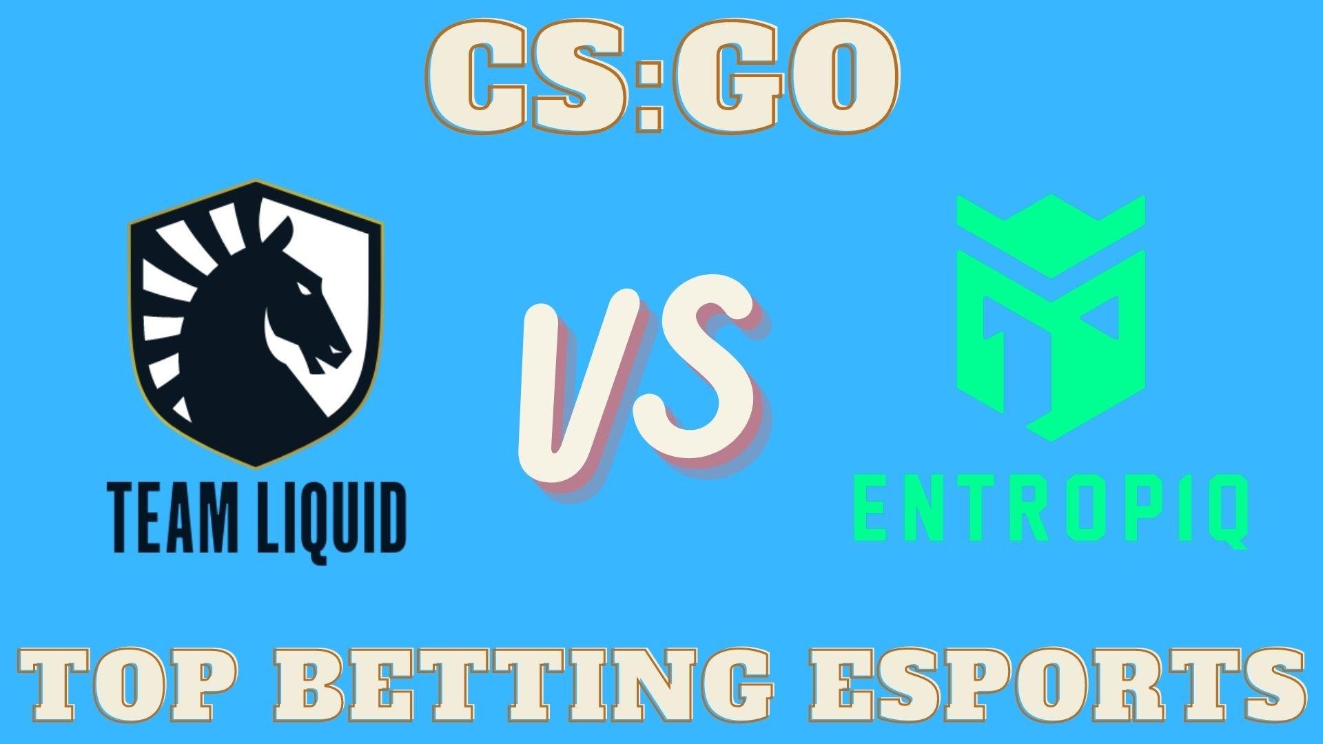 CS:GO Prediction Team Liquid vs Entropiq