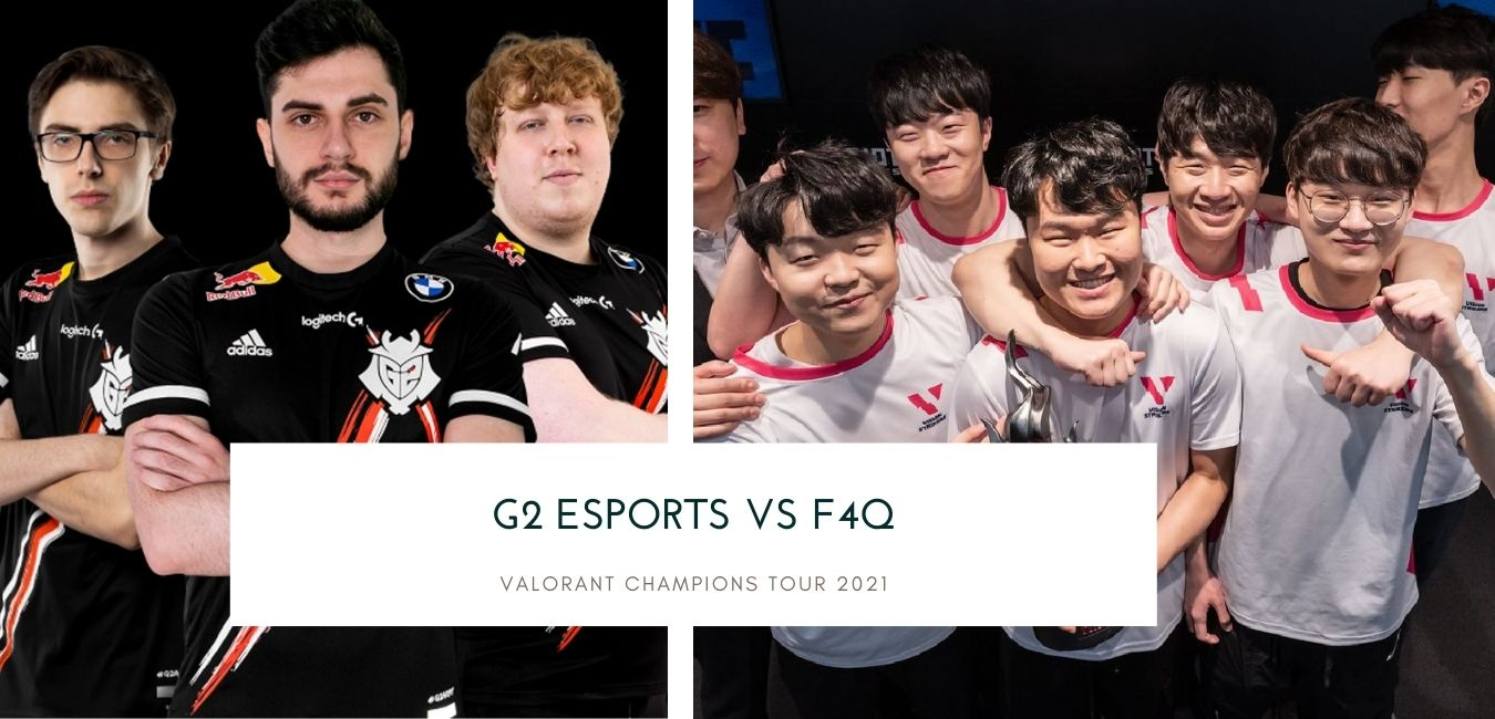 Valorant betting G2 Esports vs F4Q