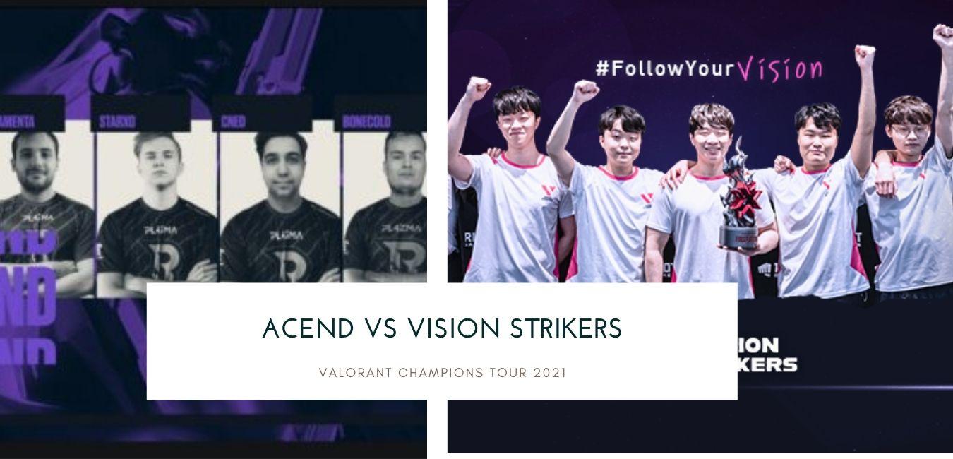 Valorant Betting: Acend vs Vision Strikers