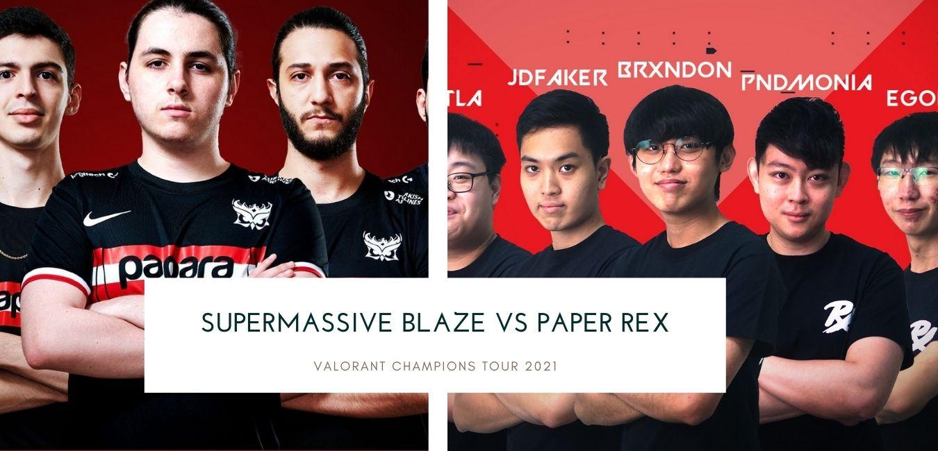SuperMassive Blaze vs Paper Rex