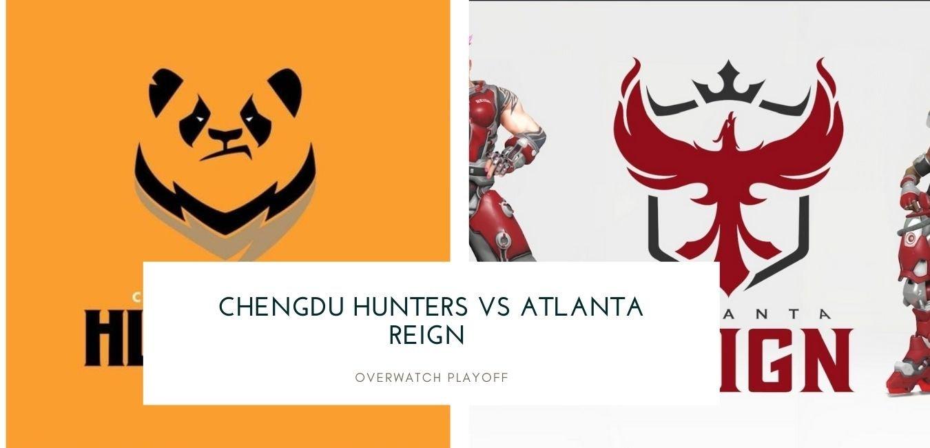 Overwatch Playoff Chengdu Hunters vs Atlanta Reign