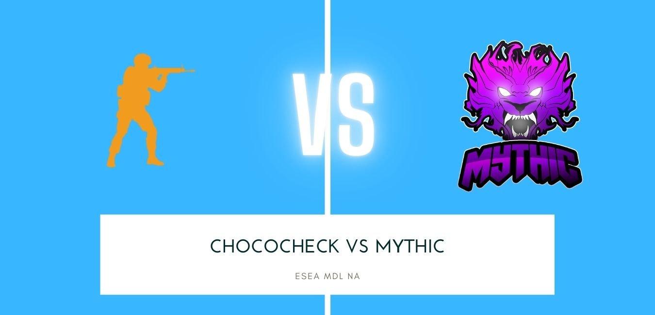 CS:GO betting ChocoCheck vs Mythic