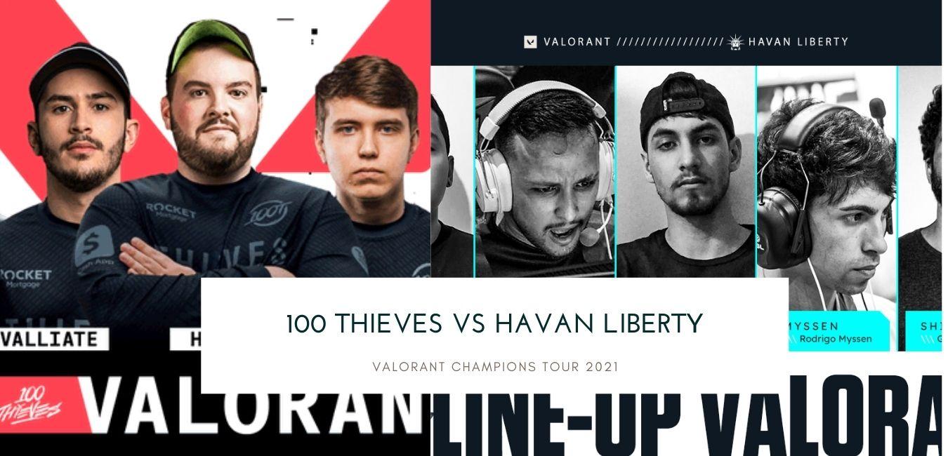 Valorant betting 100 Thieves vs Havan Liberty