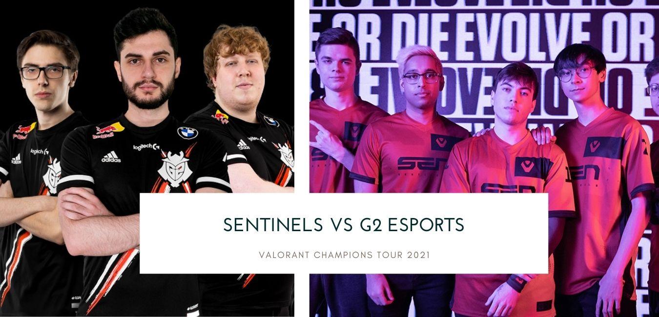 Valorant betting Sentinels vs G2 Esports