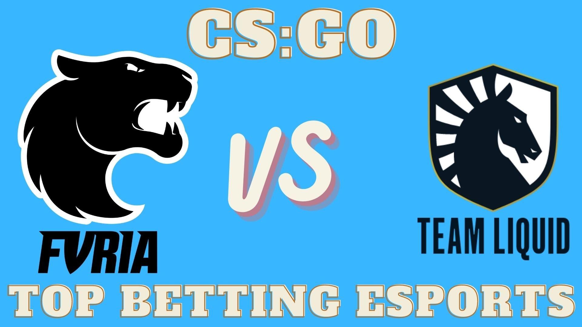 CS:GO Betting Furia vs Team Liquid