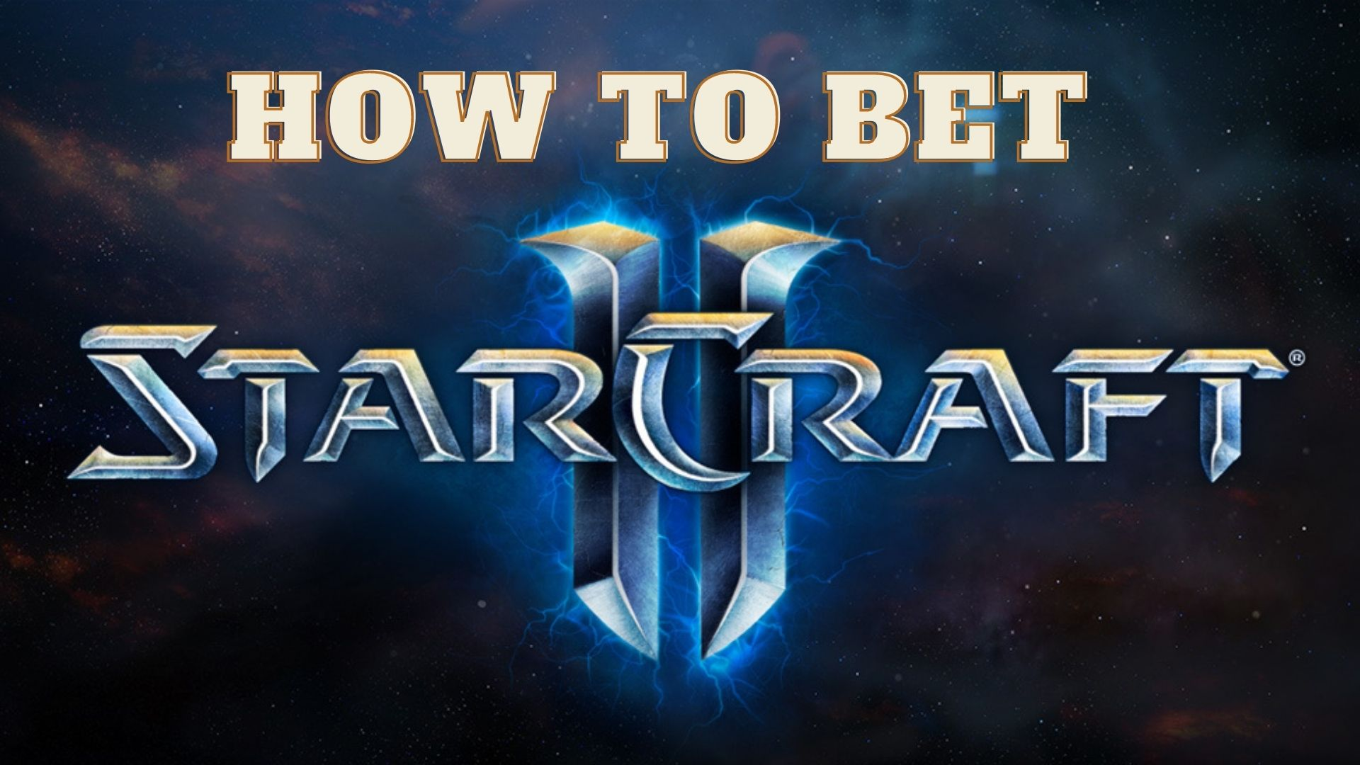 How to bet on StarCraft II