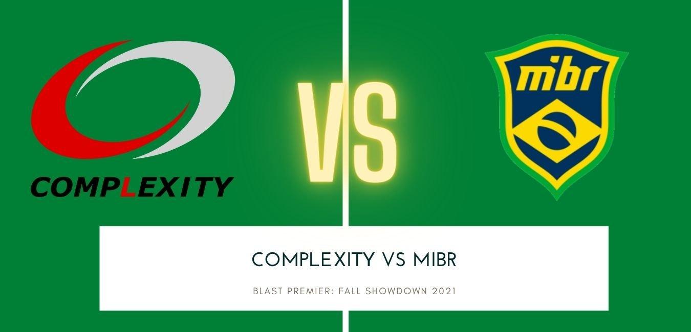 BLAST Premier: Fall Showdown 2021: Complexity vs MIBR