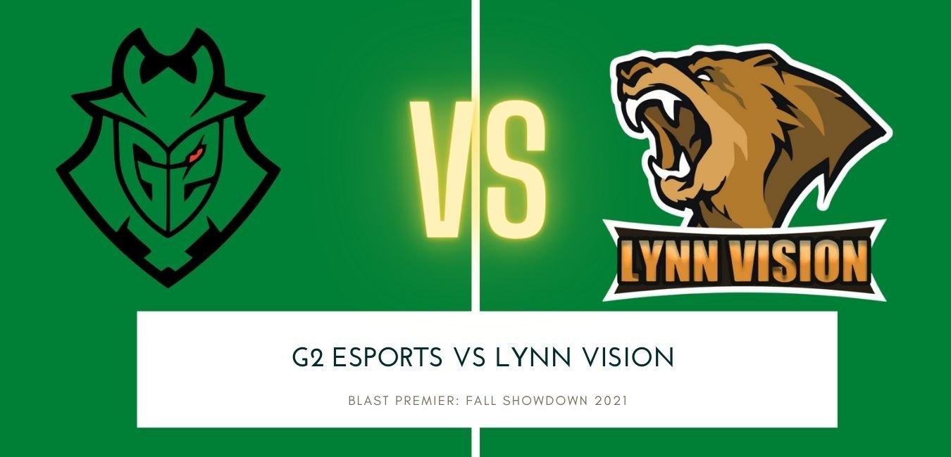 BLAST Premier: Fall Showdown 2021 G2 Esports vs Lynn Vision