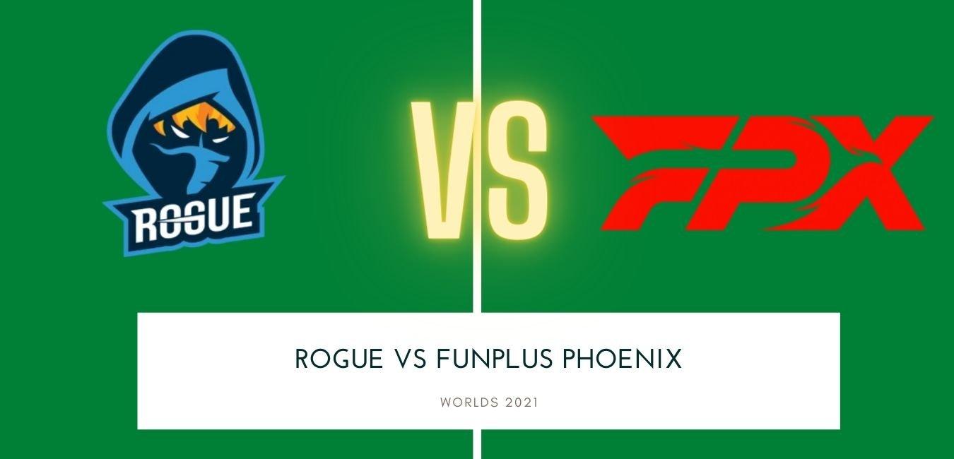 Rogue vs FunPlus Phoenix